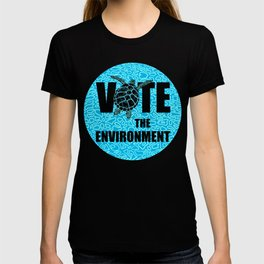 Actions Speak Louder - Sea Turtle design for the Vote the Environment Campaign, Black Dwarf Designs T-shirt