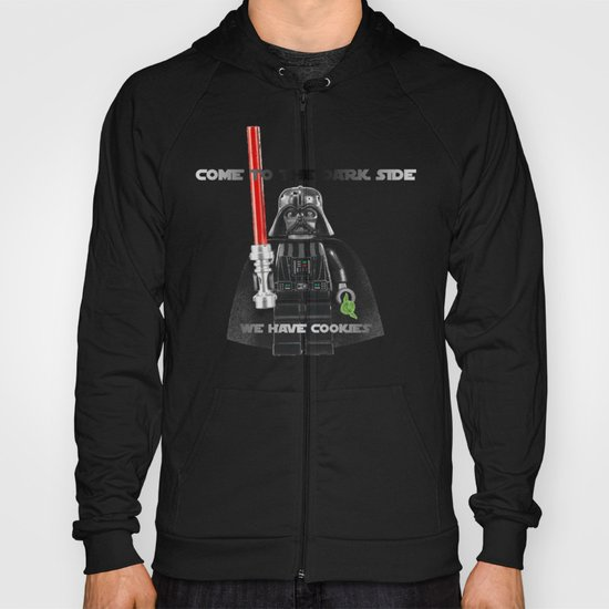 come to the dark side we have cookies Hoody