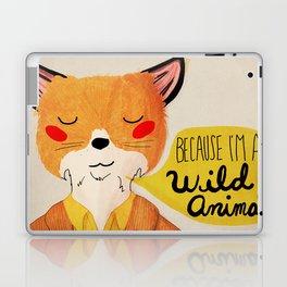 Because I'm a Wild Animal Laptop & iPad Skin