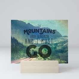 The Mountains are Calling And I Must Go Blue Mini Art Print