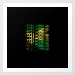 Jamming | Jamaican reggae  music lovers gift | Jamaica flag Art Print