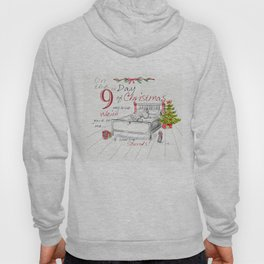 NINTH DAY OF CHRISTMAS WEIMS Hoody