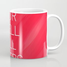 your smell still lingers Coffee Mug