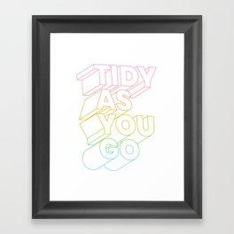 tidy as you go typographic slogan Framed Art Print