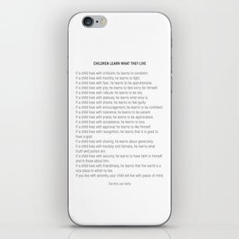 Children Learn What They Live #minimalism 2 iPhone Skin