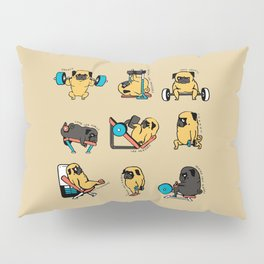 Pug Leg Day Pillow Sham
