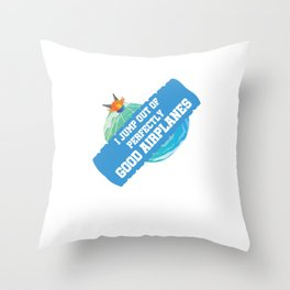 I Jump Out Of Perfectly Good Airplanes Skydiving Parachuting Extreme Sports Adventure Gifts Throw Pillow