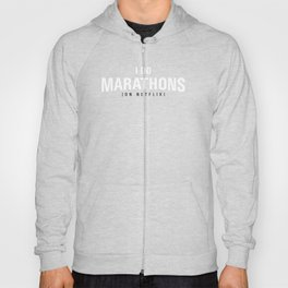 I DO MARATHONS (Binge Watch) Red Hoody