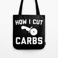 Cut Carbs Funny Quote Tote Bag