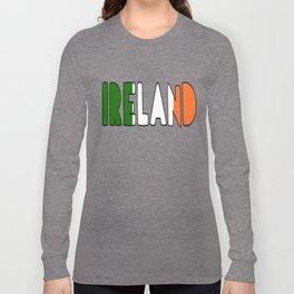 Ireland Font #2 with Irish Flag Long Sleeve T-shirt