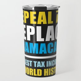 Repeal And Replace Obamacare Travel Mug