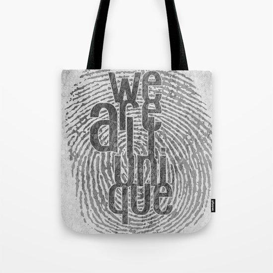 We Are All Unique Tote Bag