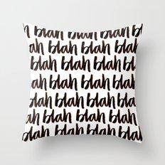 blah. Throw Pillow