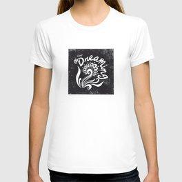 Keep Dreaming T-shirt