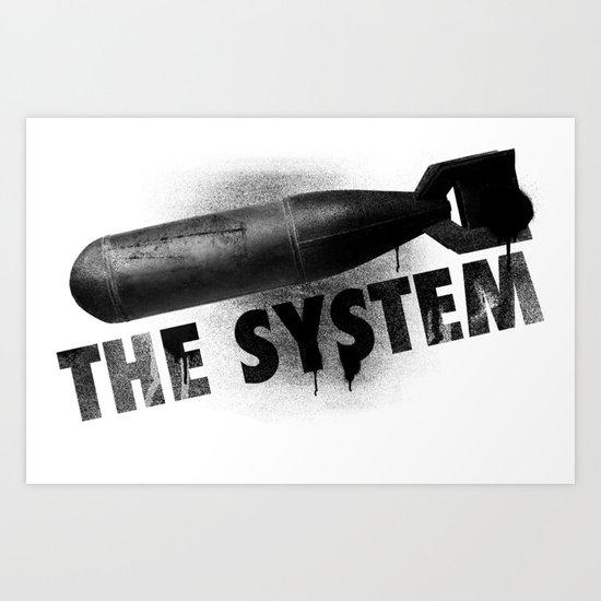 Bomb the System Art Print