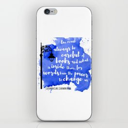 WORDS HAVE THE POWER TO CHANGE US | CASSANDRA CLARE iPhone Skin