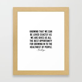 Fred Rogers quote Framed Art Print