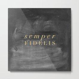 Semper Fidelis Metal Print