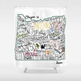 Oregon is where the heart is Shower Curtain