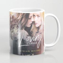 Loving Clarke (Lesbian book) Coffee Mug