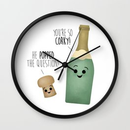 He Popped The Question! You're So Corky! Wall Clock
