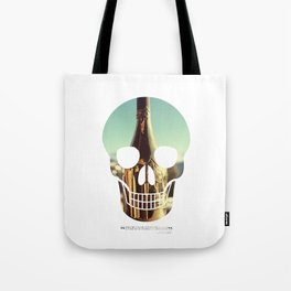 """""""Too much of anything is bad, but too much Champagne is just right"""" Tote Bag"""
