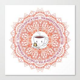 Cute Tea Lover Mandala with Tea Quotes Canvas Print