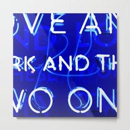 Blue Neon  Metal Print