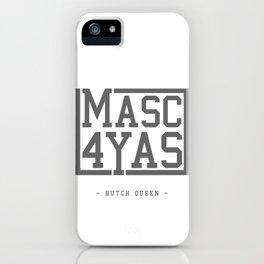 BQ - Masc4Yas iPhone Case