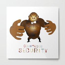 Courteous Security Metal Print