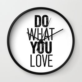 Do What You Love black and white typography poster black-white design bedroom wall art home decor Wall Clock