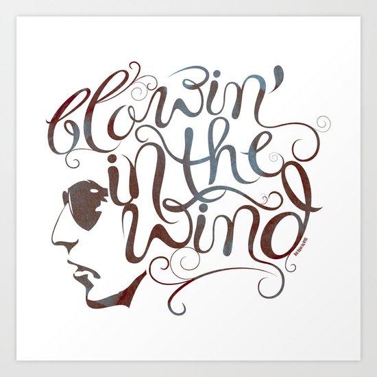 BOB DYLAN, BLOWIN' IN THE WIND Art Print