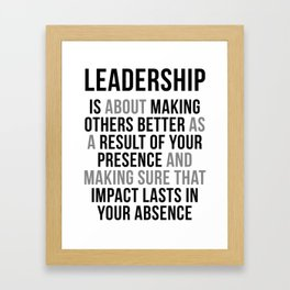 Leadership Quotes, Office Decor, Office Wall Art, Office Wall Decor, Office Decor Ideas Framed Art Print