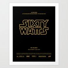 Sixty Watts C  - (far, far away) Art Print