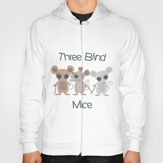 Three Blind Mice Hoody