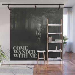 Come Wander With Me Wall Mural