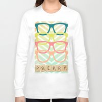 preppy Long Sleeve T-shirts featuring Preppy by BlytheStarlight