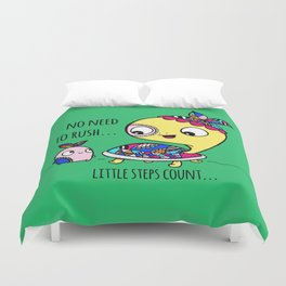 """""""Little Steps Count"""" / Turtle and His Friend Duvet Cover"""