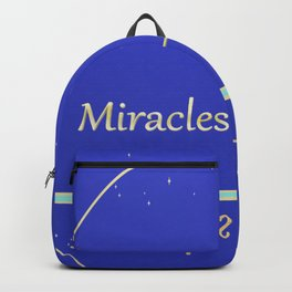 Miracles happen - Have faith Backpack