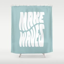 Make Waves Shower Curtain