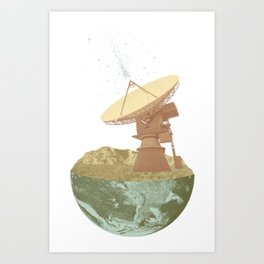 They're Out There Art Print