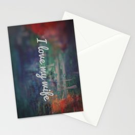 I love my wife Stationery Cards