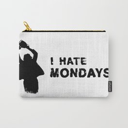 Killer I hate mondays Carry-All Pouch