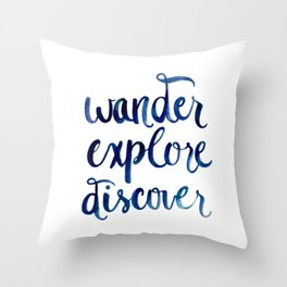 Wander, Explore, Discover Throw Pillow