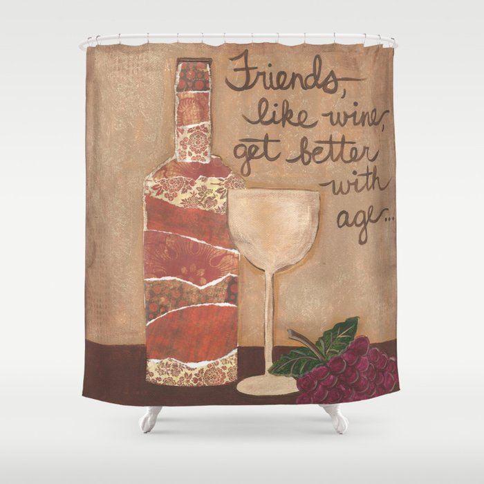Friends And Wine Shower Curtain By Artsygirlstudio