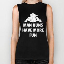 Man Buns Have More Fun Funny Man Bun Biker Tank