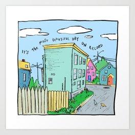 Most Beautiful Day Art Print