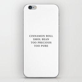 Precious Cinnamon Roll White iPhone Skin