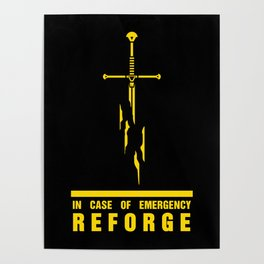 In case of emergency reforge Poster