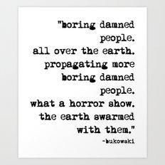Charles Bukowski Typewriter Quote People Art Print